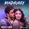 Bondhurey_ Muza x Adib