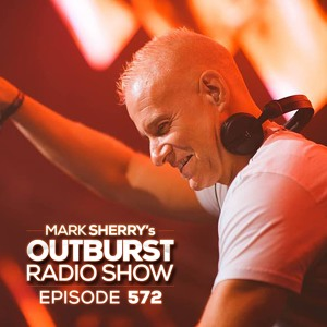 Mark Sherry - Outburst Radioshow 572 2018-07-27 Artwork