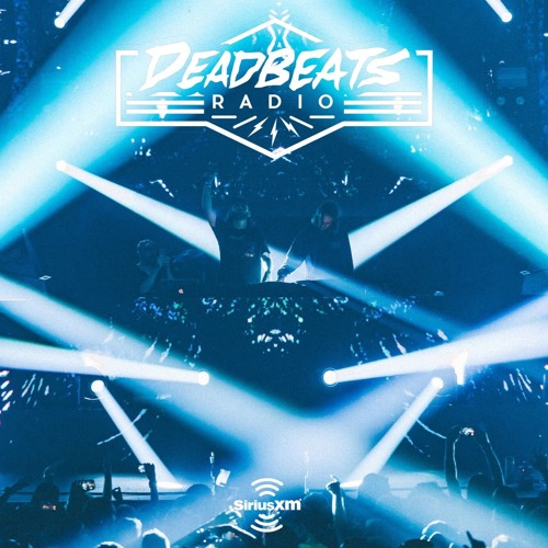#057 DEADBEATS RADIO with Zeds Dead