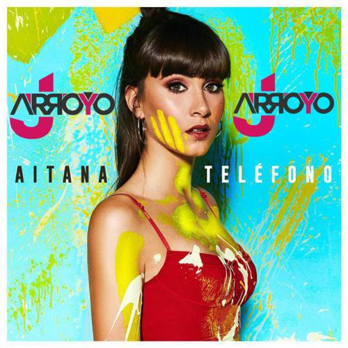 Aitana - Teléfono (JArroyo Extended Edit 2018)
