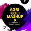 AGRI KOLI MASHUP 9 DJAY CANDY