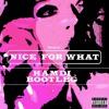 Nice For What (Hamdi Bootleg) [Free Download]
