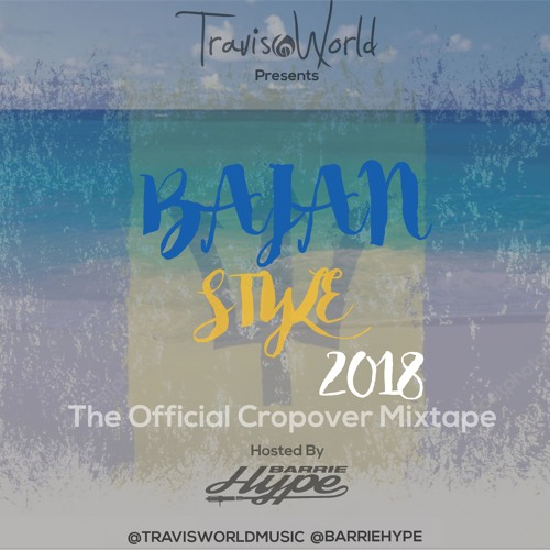 Travis World & Barrie Hype Presents Bajan Style 2018