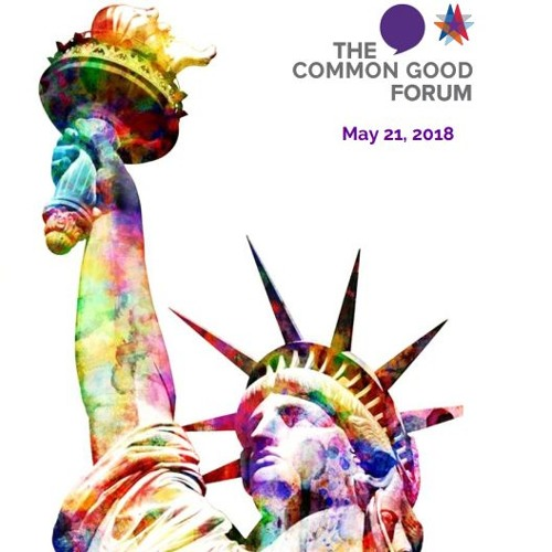 "The Common Good Forum ""Welcomes"""