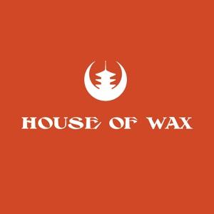 Wax Motif - House Of Wax Radio 004 2018-07-30 Artwork