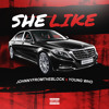 She Like ft. Young Who (prod. by cpinthecut)