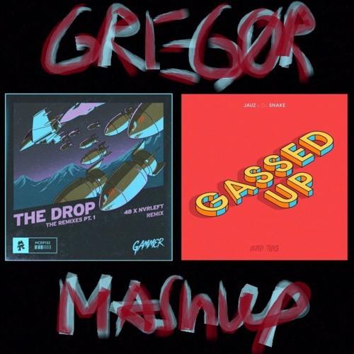 Gassed Up (Jauz & DJ Snake) X The Drop (Gammer/ 4B x NvrLeft Remix) Mashup BUY = FREE DOWNLOAD