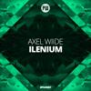 AXEL WIIDE - Ilenium