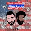 Childish Gambino - This Is America (WHITTE Remix)
