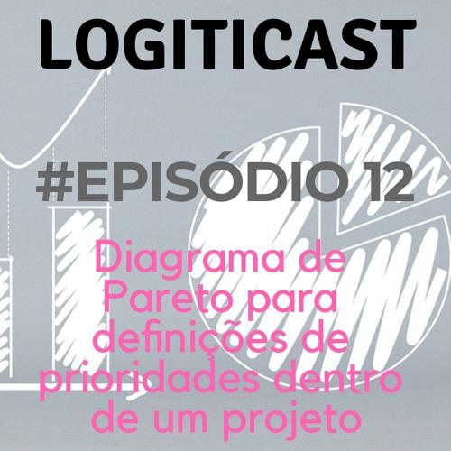# Episodio 12: Diagrama de Pareto para definições de prioridades dentro de um projeto