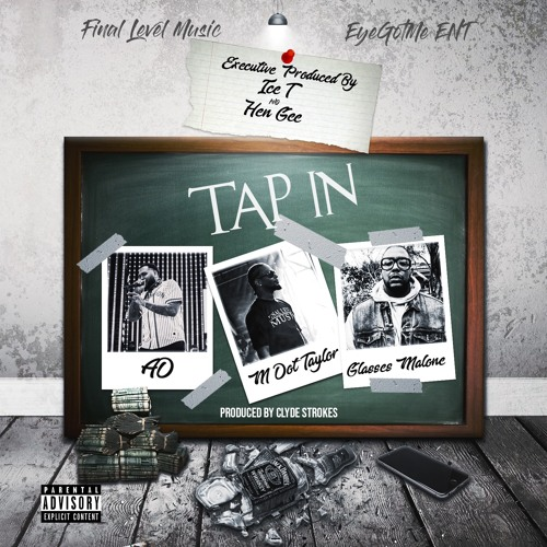 TAP IN Featuring AD, & Glasses Malone