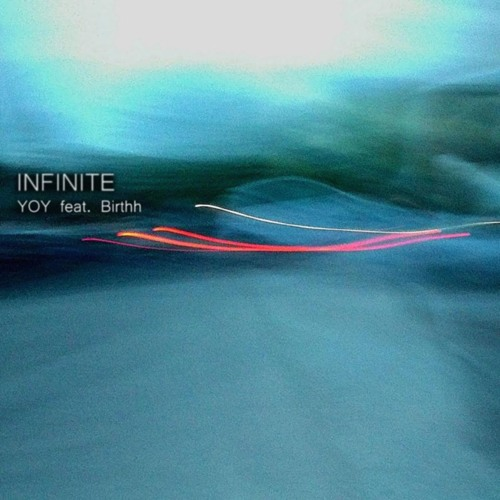 YOY - Infinite (Ft. BIRTHH)