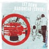 Let Down (Radiohead Cover)