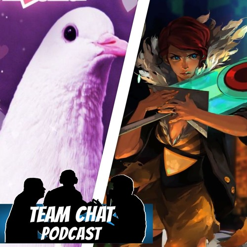 Let's Talk About Indie Games: Volume 2 - Team Chat Podcast Ep. 129