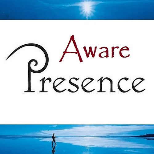 Guided Meditation on Aware Presence