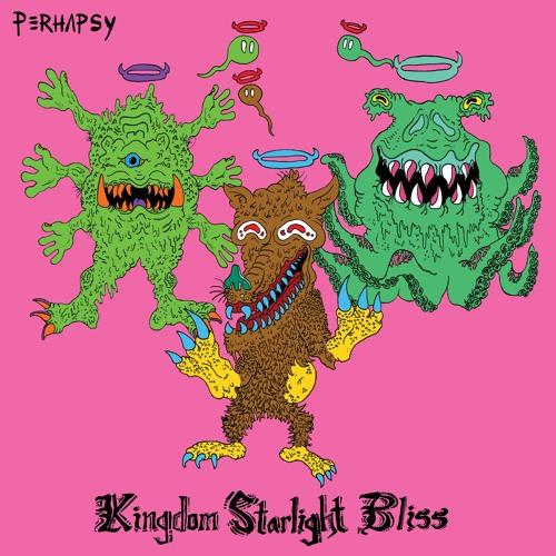 PERHAPSY - Kingdom Starlight Bliss