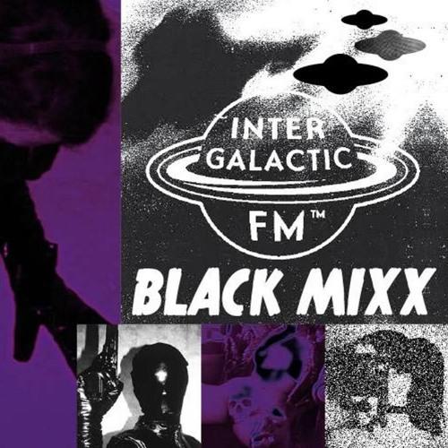 [Intergalactic FM] Black Mixx@Sixx: Distørtiøn Shape - Human Punk