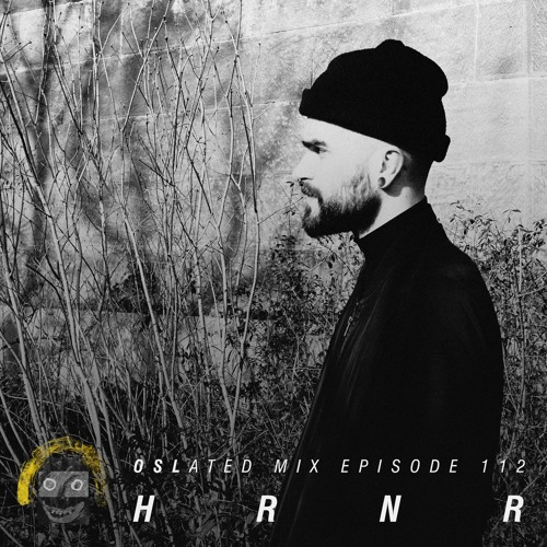 Oslated Mix Episode 112 - HRNR