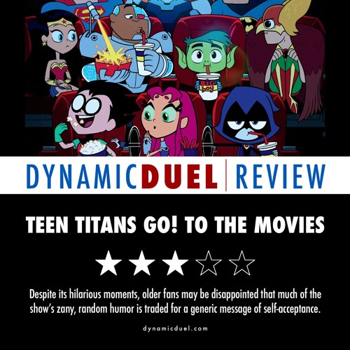 Teen Titans Go! To the Movies Review