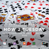 HOW 2 TUESDAY #3 - Deck Of Cards: How To Stay In Shape On The Road