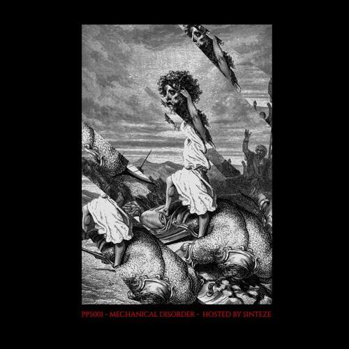 Patch Records Podcast | Mechanical disorder - hosted by Sïnteze [001]