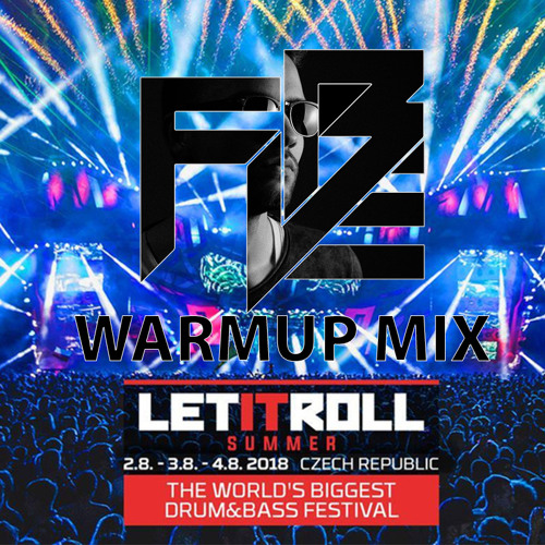 Let It Roll 2018 Warmup Mix