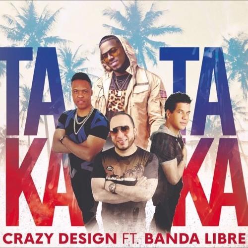 Banda Libre ft. Crazy Design - Taka Taka @CongueroRD @JoseMambo