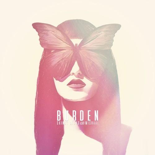 Mishaal - Burden (prod. Skinny Atlas)