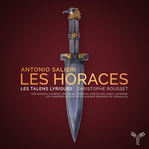 Salieri: Les Horaces - Ouverture   Les Talens Lyriques, Christophe Rousset