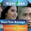 Hijau Daun Ilusi Tak Bertepi (Free Download)