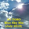DJ TORO - Blue Sky Mix (July 2018)