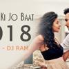 Naino Ki Jo Baat Naina Jane Hai (Mashup) DJ Ram