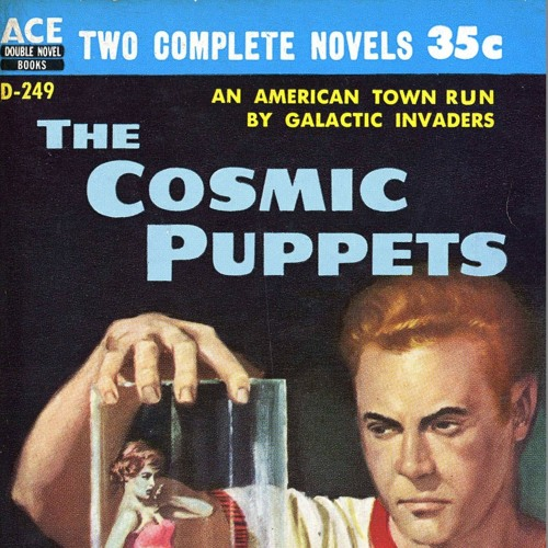 Episode #7 - The Cosmic Puppets