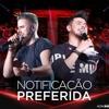 VS - Notificação preferida - Zé Neto e Cristiano   VS Sertanejo