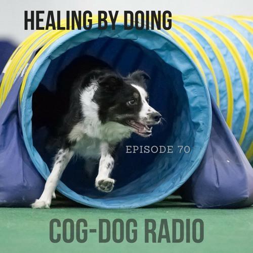 Healing By Doing