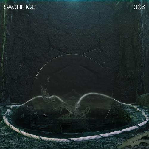 3x6 - Sacrifice (EP) 2018
