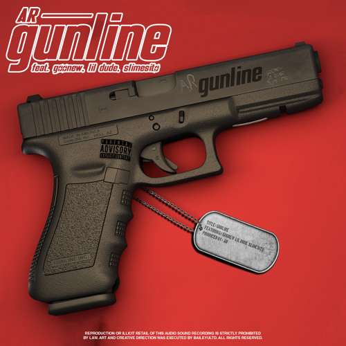 GUNLINE FT LIL DUDE SLIME SITO & GOONEW (PROD. BY AR)
