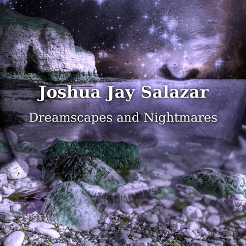 Dreamscapes and Nightmares