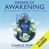 Dreams Of Awakening By Charlie Morley Audiobook Excerpt