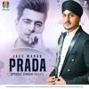 PRADA(Remix) - JASS MANAK ft  SPEEDY SINGH -Geetmp3