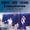 Roots Rice and Beans - We Declare