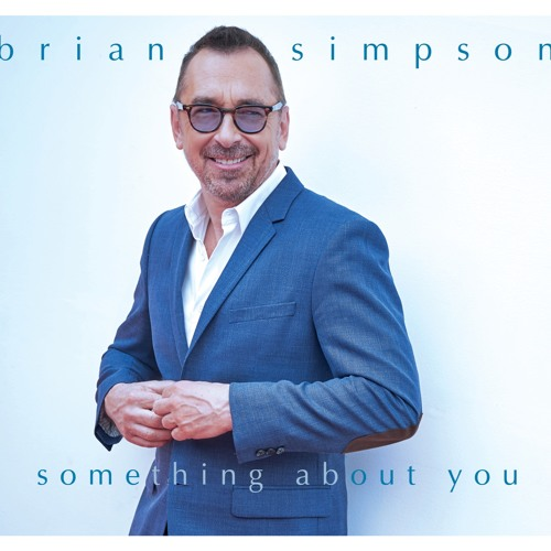 Brian Simpson : Something About You