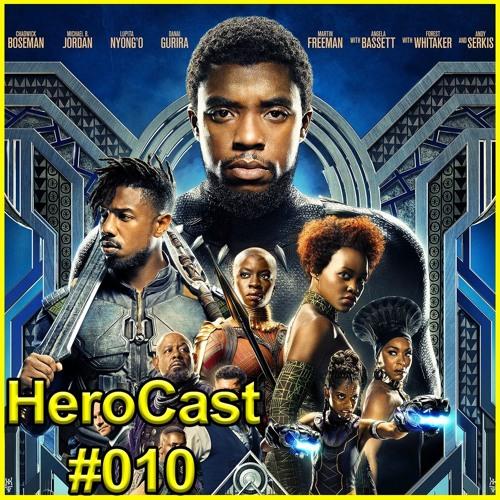 HeroCast 010 - Pantera Negra