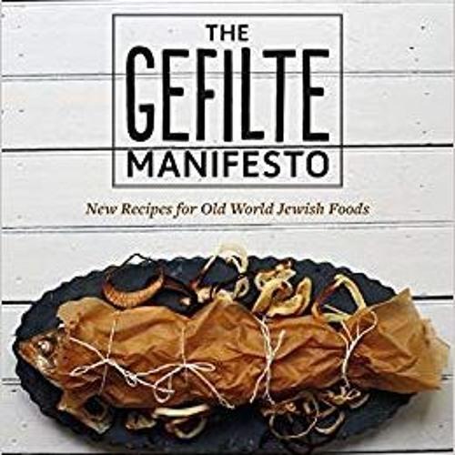 46 Jewish Ashkenazi Food Renaissance And Neshikot B'Ivrit