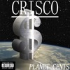 Planet Cents prod. TheCloudLonger