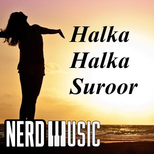 Halka Halka Suroor Instrumental Cover