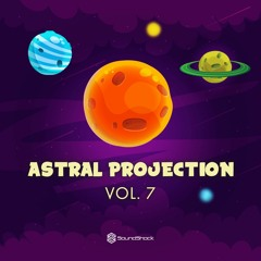 Astral Projection Vol. 7