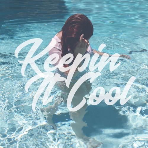 Keepin' It Cool (Tep No Edit)