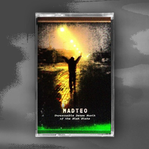 Madteo - Unrescuable Dense Musik of the Blah Blahs [opx19] – previews