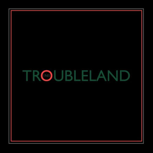 Troubleland